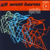 Gil Scott-Heron - Spirits Past