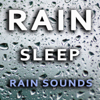 Rain Sleep Rain Sounds - Deep Sleep & Nature Sounds