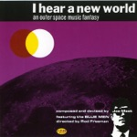 Joe Meek & The Blue Men - I Hear a New World