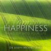 Happiness - Dr. Joseph Michael Levry mp3