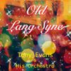 Old Lang Syne (Celebrations) - Tony Evans & His Orchestra