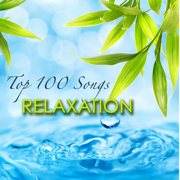 Top 100 Songs Relaxation – Healing Zen Music for Mind Body Connection & Chakra Balancing - Liquid Relaxation - Liquid Relaxation