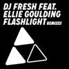 Flashlight (Remixes) [feat. Ellie Goulding] - EP, DJ Fresh