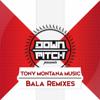 Tony Montana Music - Bala artwork