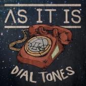 AS IT IS - Dial Tones