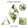 New Eyes (Deluxe), Clean Bandit