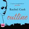 Rachel Cusk - Outline (Unabridged) bild