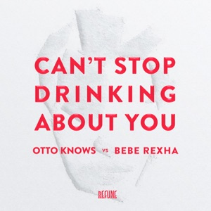Can't Stop Drinking About You - Single Mp3 Download
