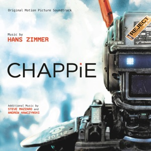 Chappie (Original Motion Picture Soundtrack) Mp3 Download
