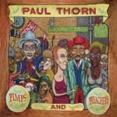Paul Thorn - I Don't Like Half the Folks I Love