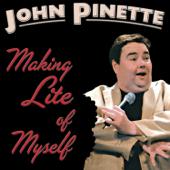 Making Lite Of Myself-John Pinette