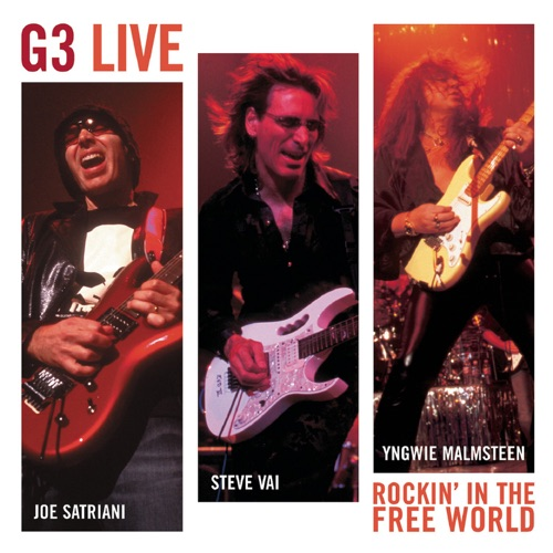 Joe Satriani, Steve Vai & Yngwie Malmsteen - G3 Live: Rockin' In the Free World