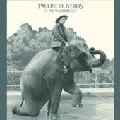Pauline Oliveros - The Wanderer