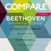 Beethoven: Symphony No. 3, Herbert von Karajan vs. George Szell (Compare 2 Versions)