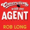 Rob Long - Conversations with My Agent (And Set Up, Joke, Set Up, Joke) (Unabridged)  artwork