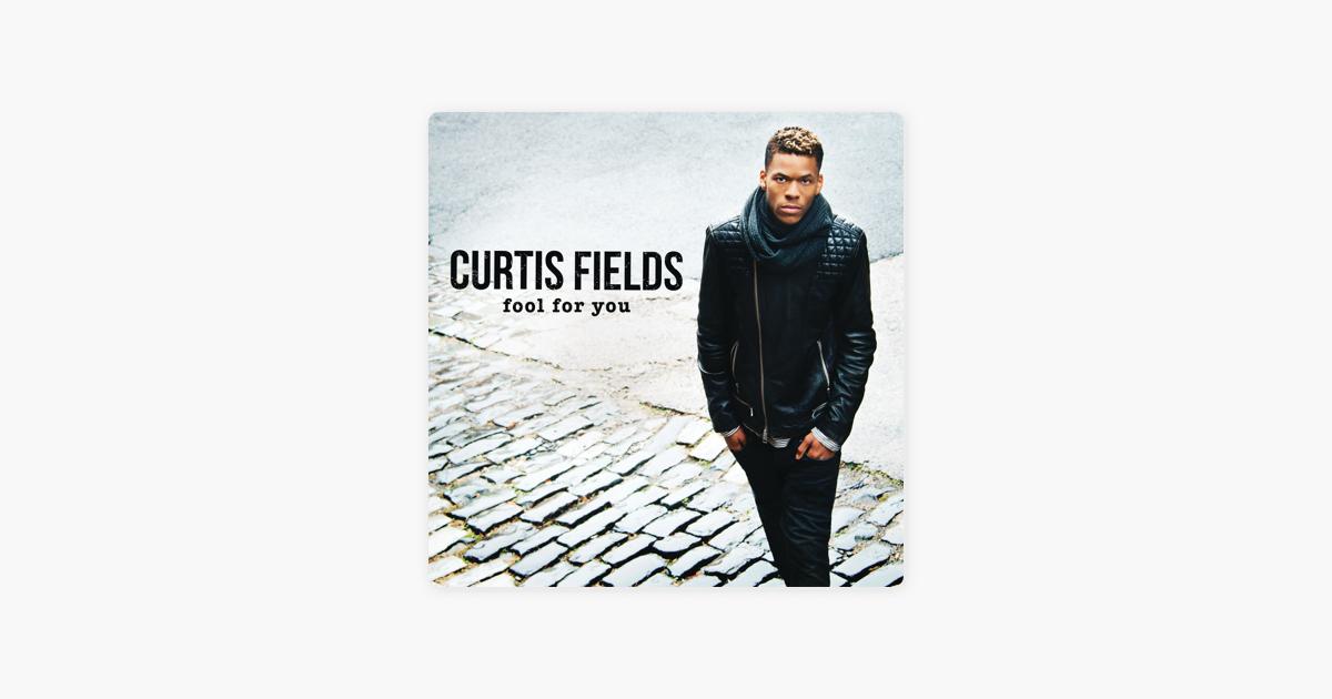 Curtis Fields lyrics | Musixmatch