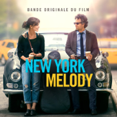 New York Melody (Music From and Inspired By the Original Motion Picture) [Deluxe]
