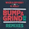 Bump Grind 2014 Remixes Single
