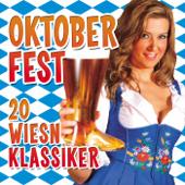Oktoberfest - 20 Wiesn Klassiker
