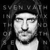 Sven Väth in the Mix - The Sound of the Fifteenth Season (Bonus Track Version)