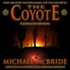 The Coyote: A Novel (Unabridged)