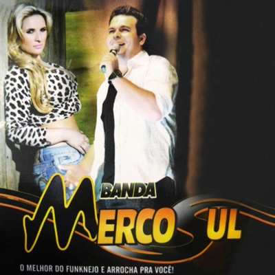 O Melhor do Funknejo e Arrocha pra Você! (Ao Vivo) - Banda Mercosul