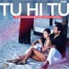 Tu Hi Tu with E MC Single
