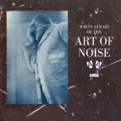 Art of Noise - Close (to the Edit)