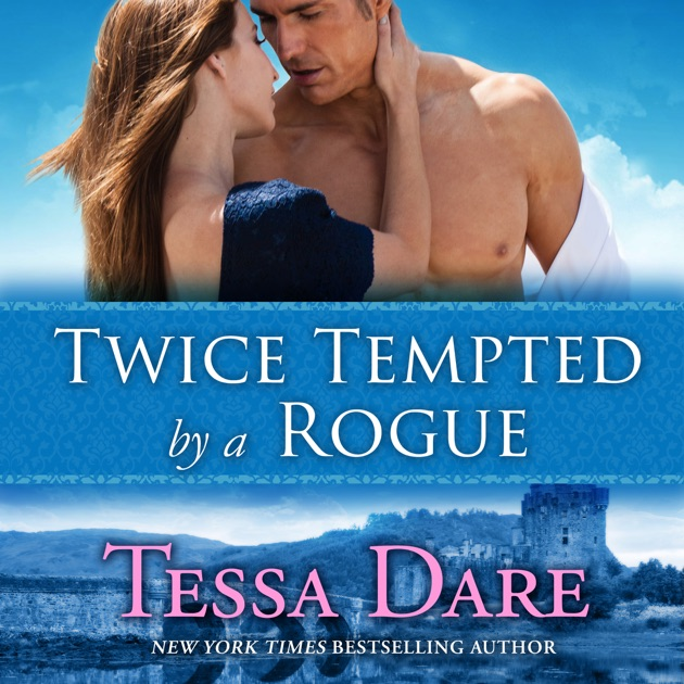 Twice Tempted By A Rogue The Stud Club Trilogy Book 2 Unabridged Tessa Dare On ITunes