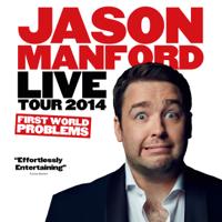 Jason Manford - Jason Manford Live Tour 2014 - First World Problems artwork