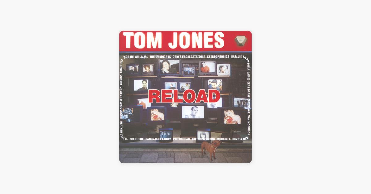 Reload By Tom Jones On Apple Music