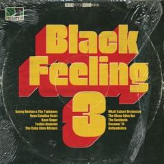 Black Feeling, Vol. 3