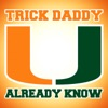 U Already Know - EP, Trick Daddy