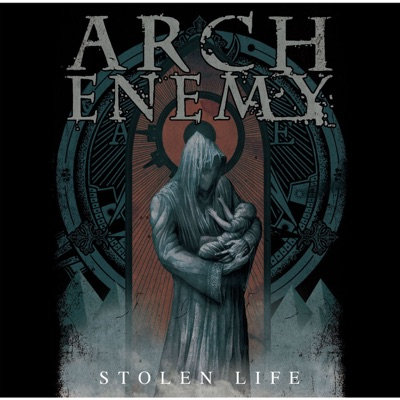 STOLEN LIFE - Arch Enemy