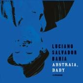 Luciano Salvador Bahia - Não Precisa (feat. Ava Rocha)