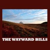 The Wayward Bills