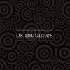 Os Mutantes - Baby artwork
