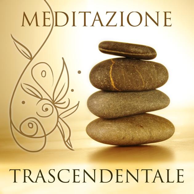 Meditazione Trascendentale - Musica Rilassante e Calma per Meditazione Vipassana, Musica per ...