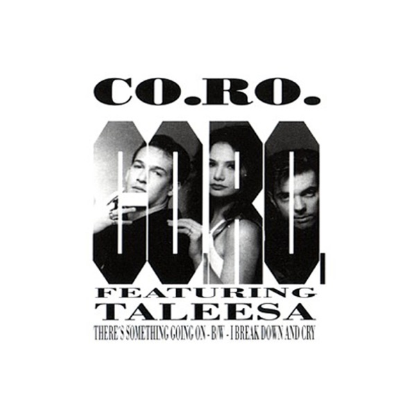 Co.Ro. mit There's Something Going On (feat. Taleesa)