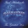 Paul Hardcastle - Jazzmasters The Greatest Hits Album
