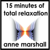 Anne Marshall - 15 Minutes of Total Relaxation: Chill out, stop stressing and switch off the pressures of the day portada