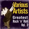 Greatest Rock 'N' Roll, Vol. 3