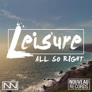 Leisure - All So Right