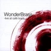 Wonderbrass - Big Chief