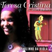 Teresa Cristina E Grupo Semente - Para Não Contrariar Você