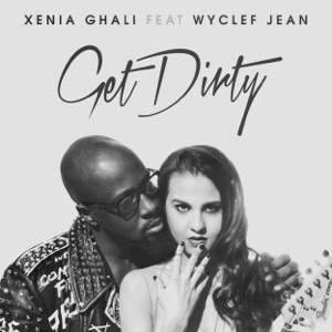 Get Dirty (feat. Wyclef Jean) - Single Mp3 Download