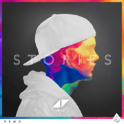 Stories - Avicii - Avicii