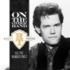 Randy Travis - On the Other Hand - All the Number Ones  artwork