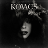 Kovacs - My Love artwork