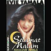 Selamat Malam - Evie Tamala